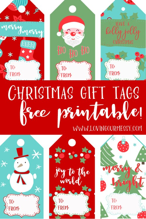 Christmas gift tags free printable loving our messy one thing i never buy there though is gift tags i love me some cute gift tags and the ones in stores just dont really do it i created these gift tags negle