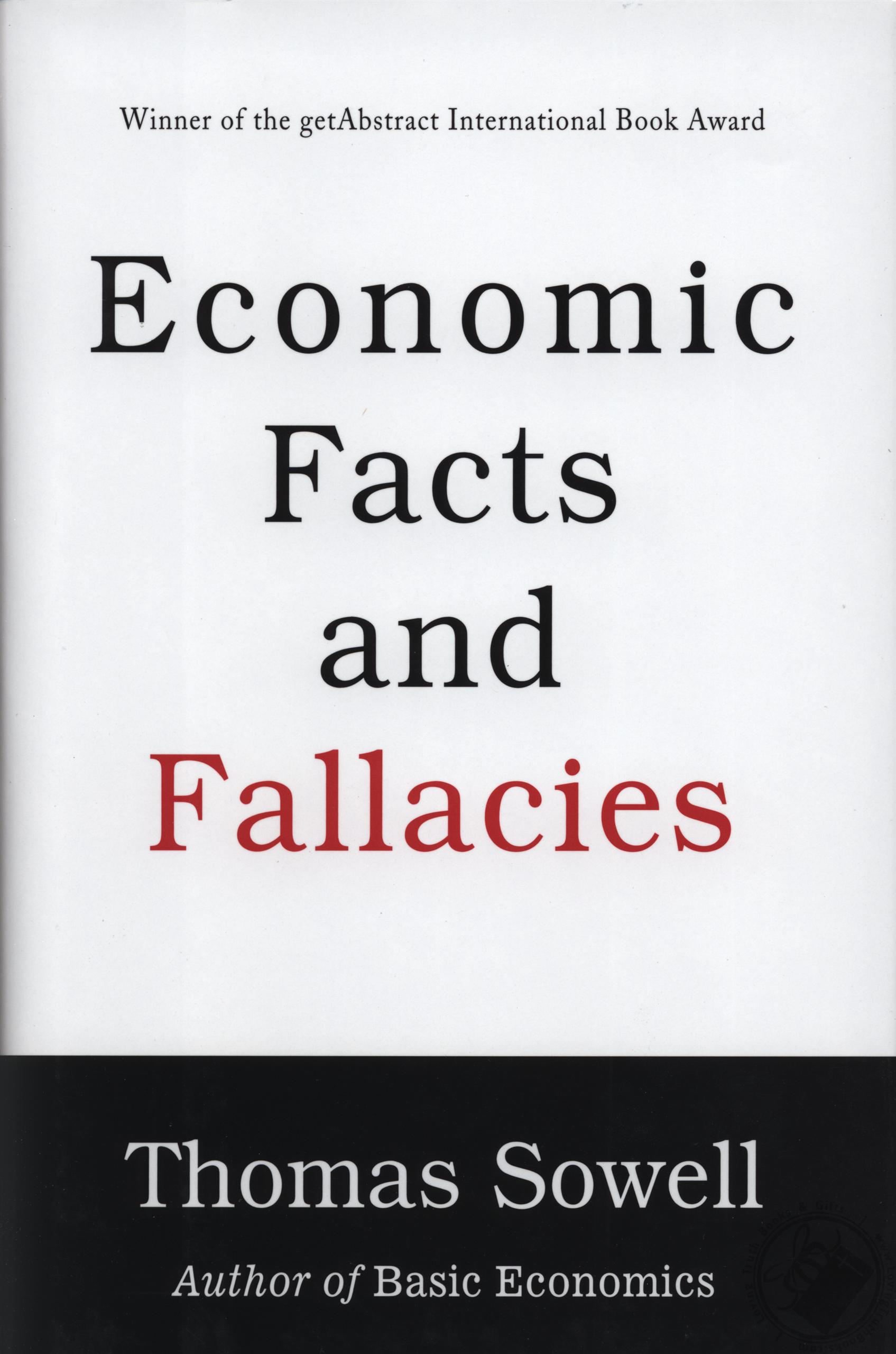 Economic Facts and Fallacies by Thomas Sowell (Book