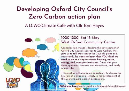 Developing Oxford City council's Zero Carbon action plan – a climate cafe with Cllr Tom Hayes @ West Oxford Community Centre