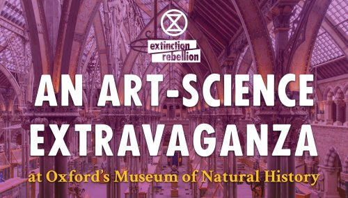 XR Oxford Art-Science Extravaganza [XR Oxford & Natural History Museum event] @ Oxford University Museum of Natural History