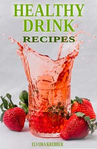 Healthy Drink Recipes Book Cover