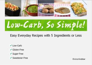 Easy Everyday Recipes Cookbook Cover | Low-Carb, So Simple!