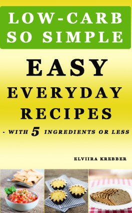Easy Everyday Recipes Kindle Cover | Low-Carb, So Simple