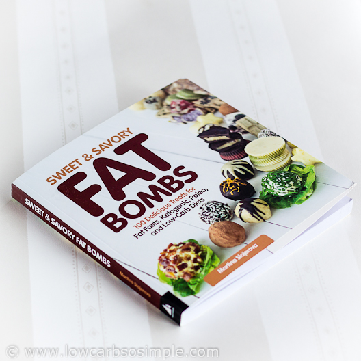 Fat Bomb Cookbook Review; The Book | Low-Carb, So Simple