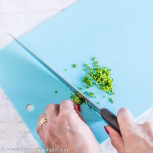 Chopping Chives | Low-Carb, So Simple