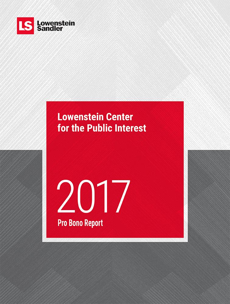 Lowenstein Sandler Announces 2017 Pro Bono Report