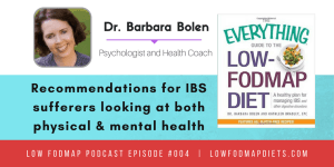 #004 Dr. Barbara Bolen recommendations for IBS sufferers