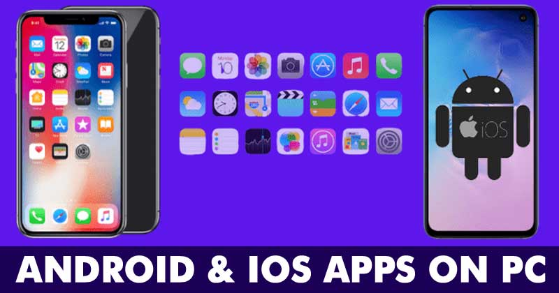 How To Run Android And Iphone Apps On Your Pc No 1 Tech Blog In Nigeria