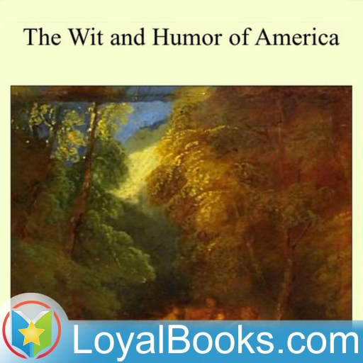 The Wit and Humor of America by Marshall Pinckney Wilder
