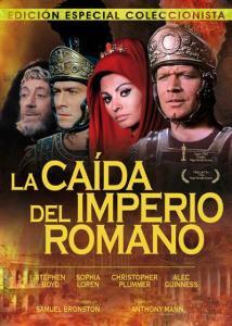 De la confusión al caos. Fotografía de la cartelera de la película La Caída del Imperio Romano