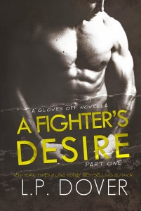 A Fighter's Desire Part One