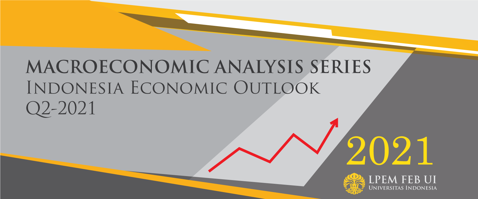 Macroeconomics Analysis Series: Indonesia Economic Outlook, Q2-2021