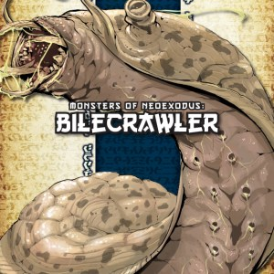 Cover of Monsters of NeoExodus: Bilecrawler