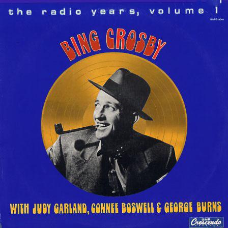 Bing Crosby The Radio Years Volume 1 GNPS9044 Radio Soundtrack Vinyl Lp Record Album