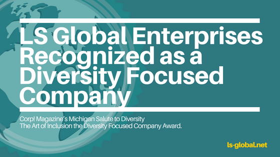 Certified Michigan Manufacturing Company LS Global Diversity Focused Company