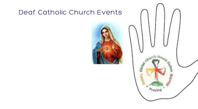 Deaf Catholic Church Group Events 2019