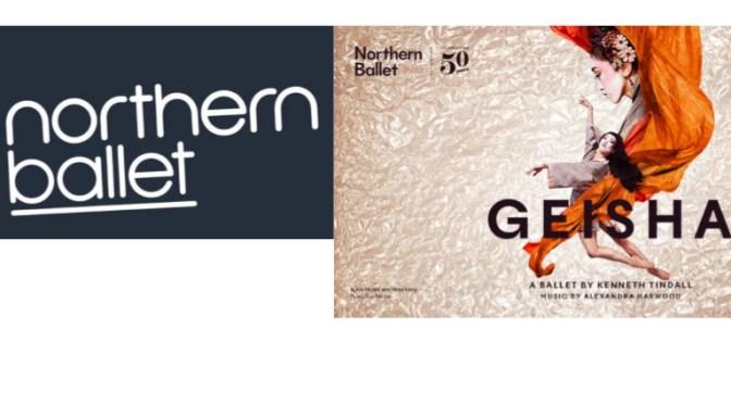 Northern Ballet – Geisha