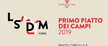 LSDM 2019: Primo Piatto dei Campi: ecco  i 25 cuochi che accedono alla seconda fase