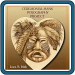Ceremonial Masks Pyrography Project by Irish