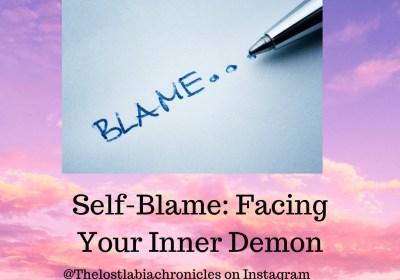 Self-Blame: Facing Your Inner Demon
