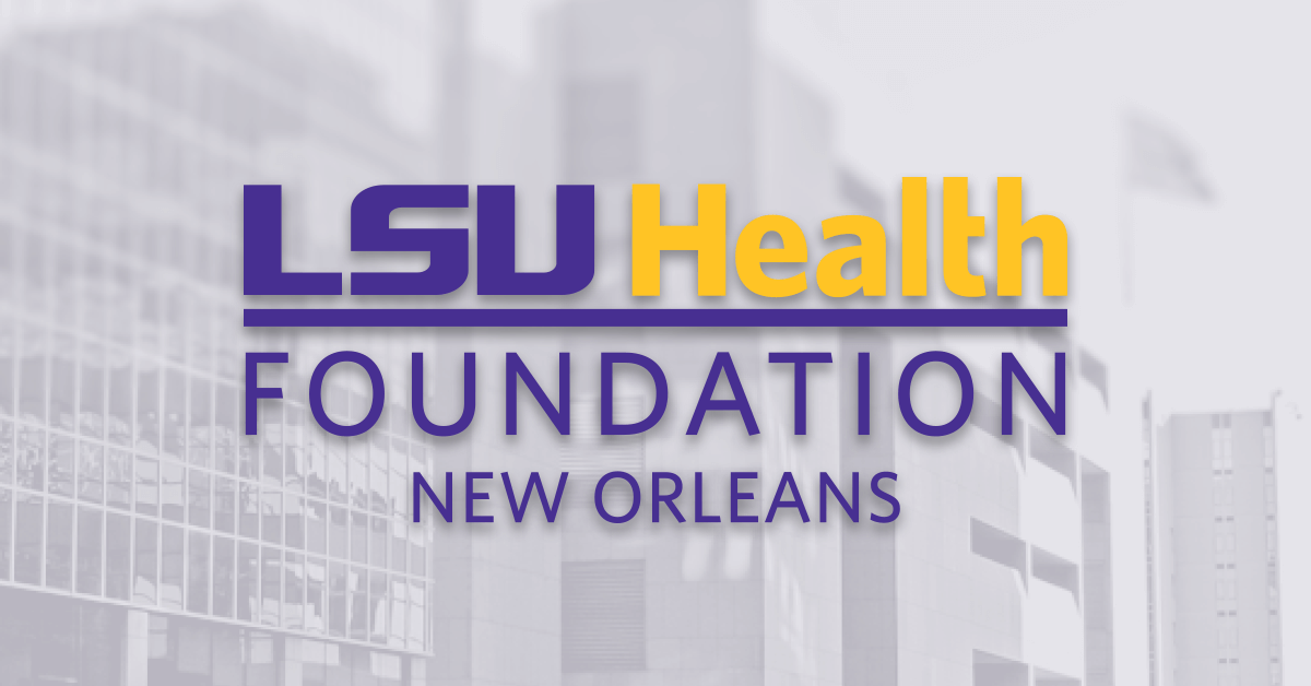 Lifetime Society Sustainers - LSU Health Foundation