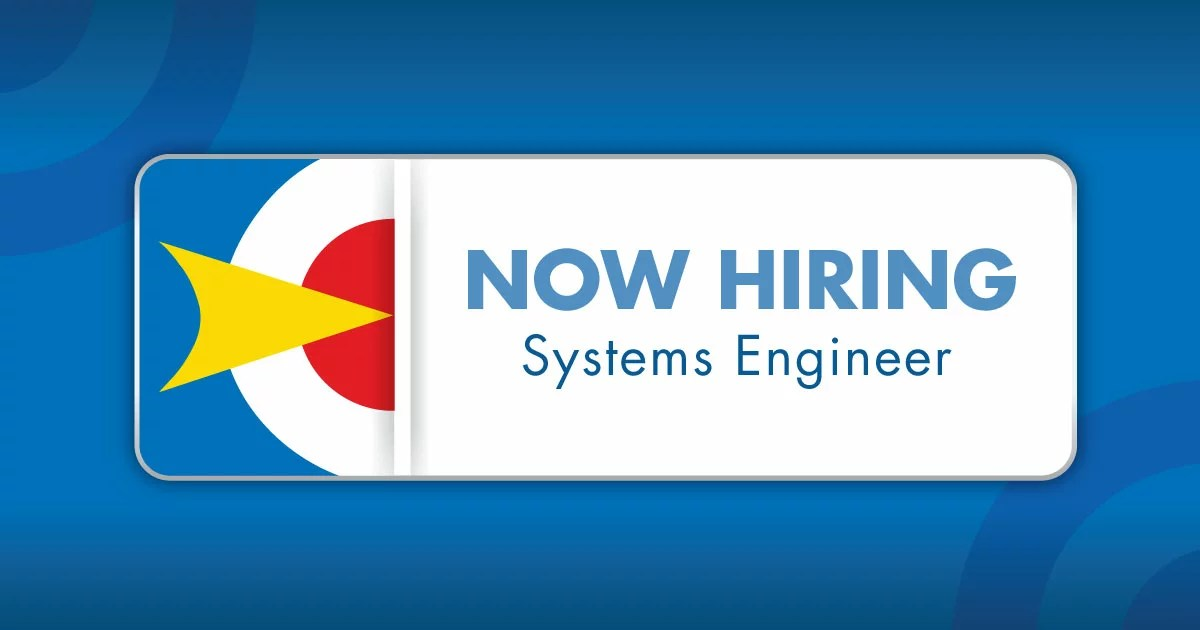 now hiring Systems Engineer