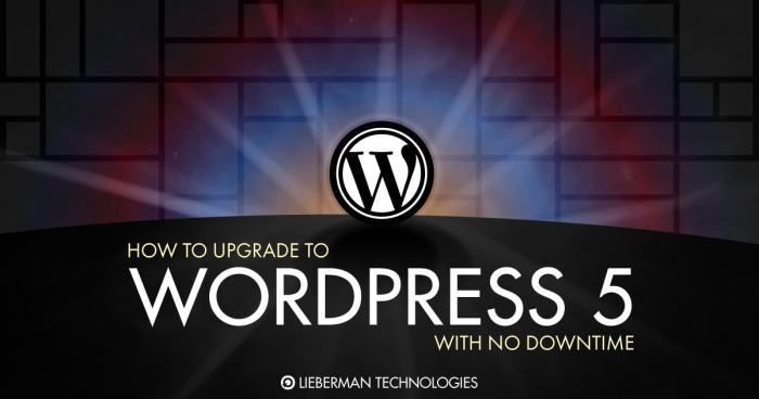 How to upgrade to Wordpress 5 with no downtime
