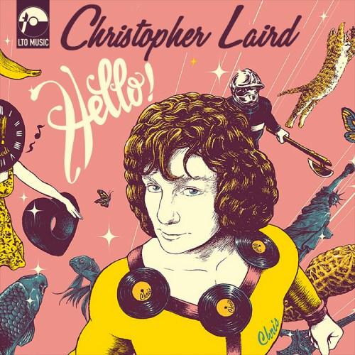 Christopher Laird - Hello -LTO Music