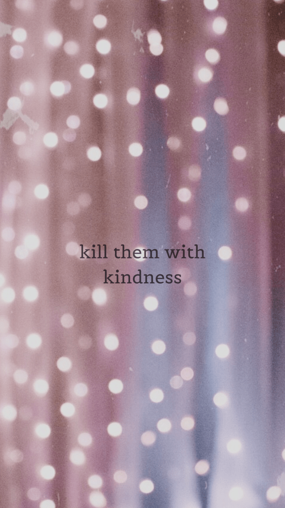 kill them with kindness retro girlboss quote