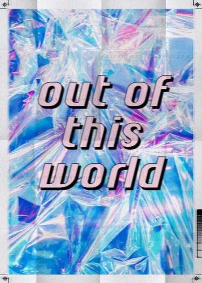 'Out of this world' text with crystallised background