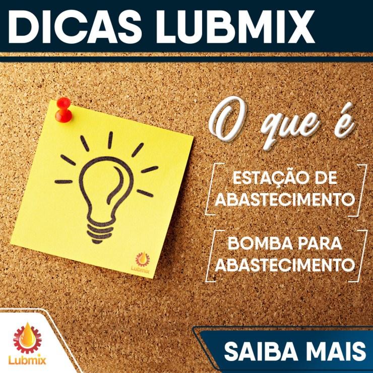 dicas Lubmix sobre as diferenças entre estação de abastecimento e bomba para abastecimento
