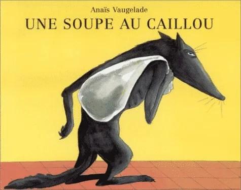 L'histoire de la soupe au caillou, ou la passion d'entreprendre
