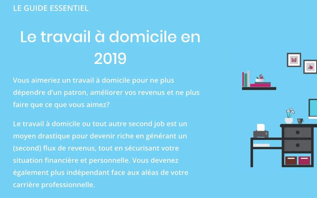 Le travail à domicile en 2019 (le guide essentiel)