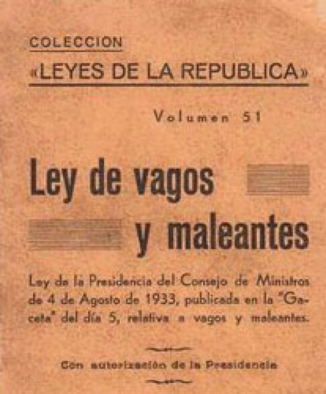 Ley de vagos y maleantes, por Antonio Sánchez Villatoro