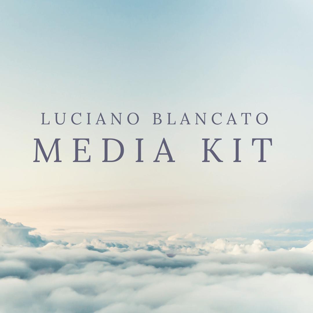 Luciano Blancato - Media Kit