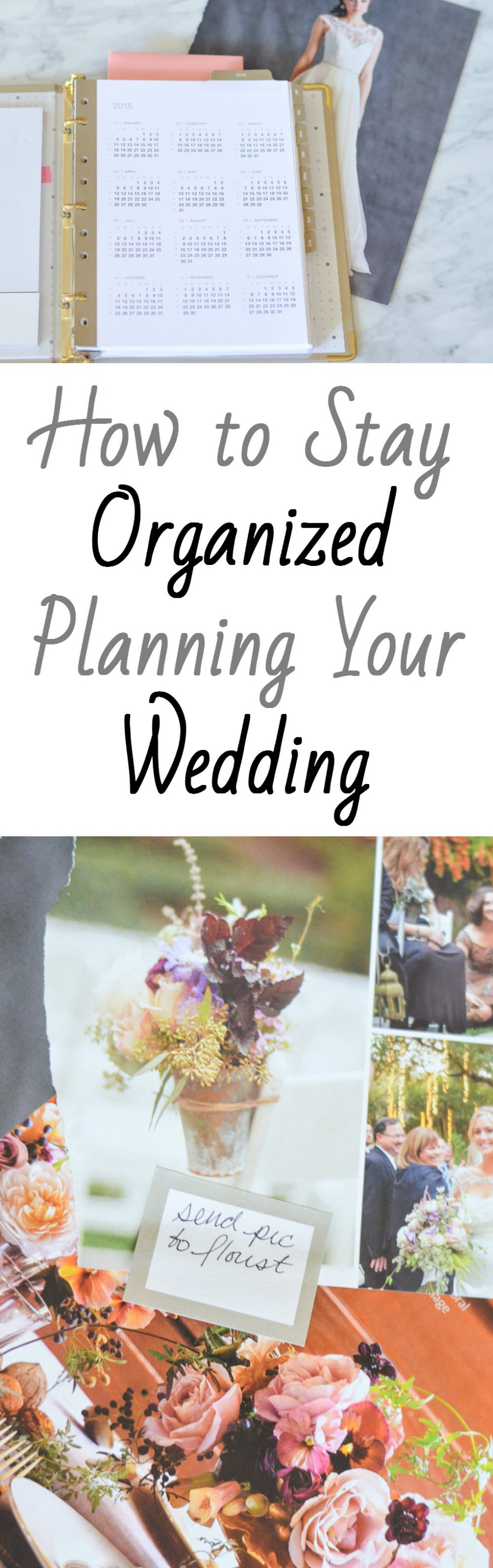 Tips + Tricks for How to Stay Organized Planning a Wedding