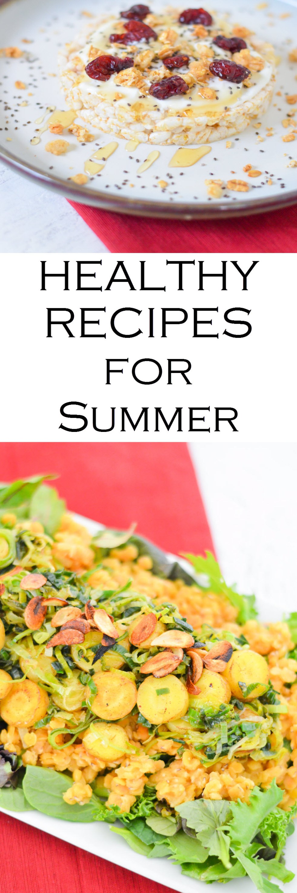 Healthy Recipes for Summer - salads, breakfast, snacks, and easy dinners!