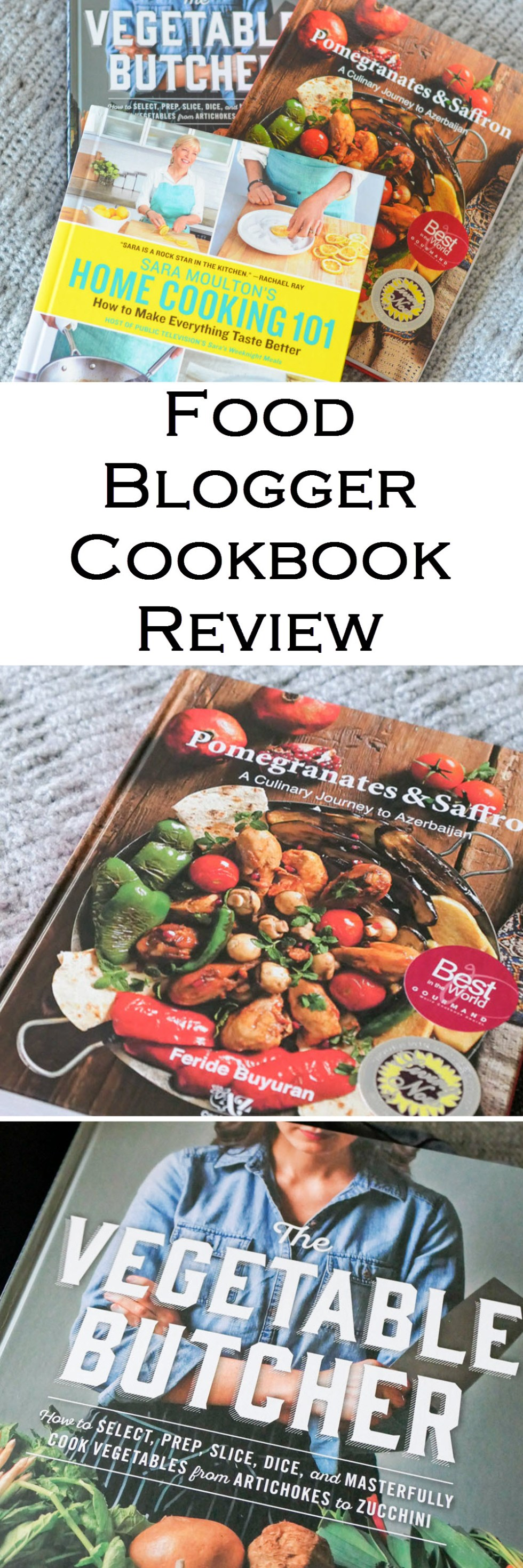 Food Blogger Cookbook Reviews - Sara Moulton, Cara Mangini, Feride Buyuran