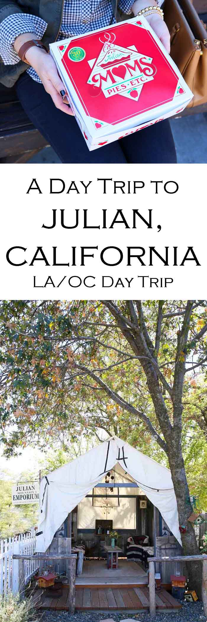 What to Do Julian, California Day Trip from Los Angeles #losangeles #orangecounty #daytrip #southerncalifornia #travelblogger