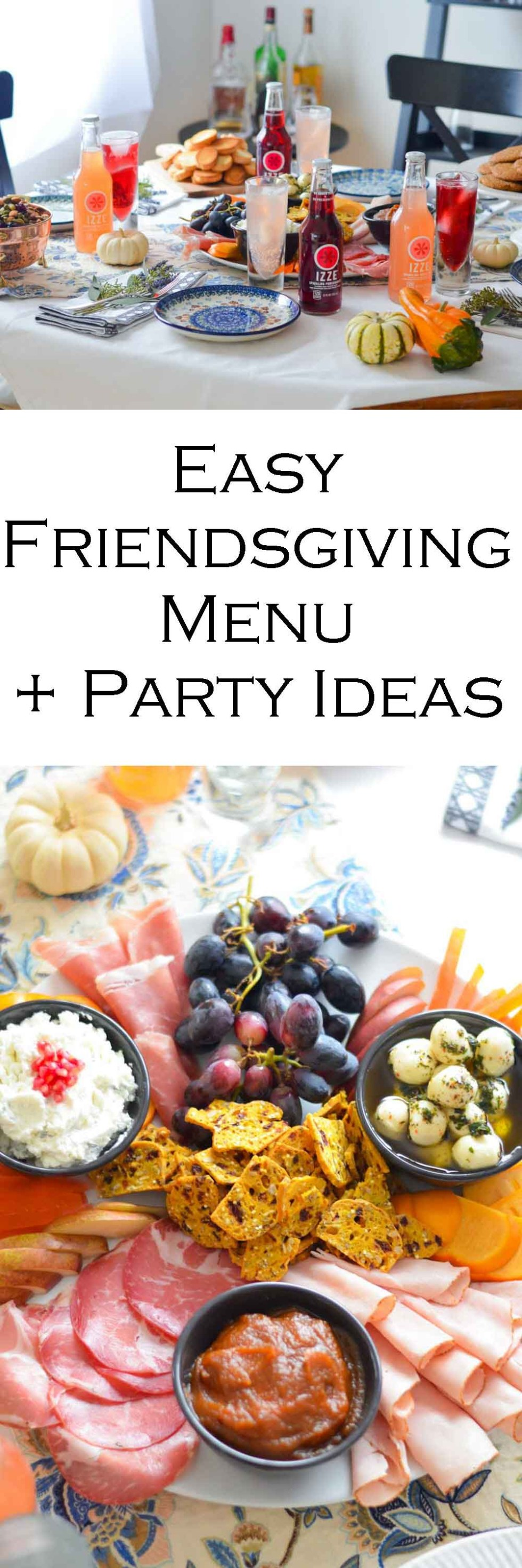 Easy Friendsgiving Ideas + Party Menu #friendsgiving #charctuerie #entertaining #hostess #meatplatter #cheeseplatter #hosting #foodideas #foodbloggers