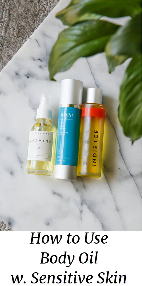 How to Use Body Oils with Sensitive Skin. Non-irritating skin care as well as a brief introduction to understand beauty product labels and pictures. #beauty #skincare #organicbeauty #veganbeauty #crueltyfree #summer #beautyblogger