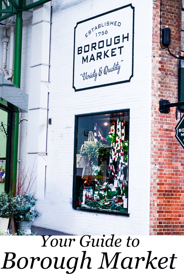 Borough Market Guide in London. What to do in London, UK. Travel Guide to Farmers Market's in London, England. #travel #travelblog #london #lpworldtravels #uk #unitedkingdom #england #travelguide #wanderlust