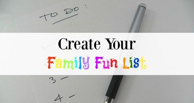 Create your 'Family Fun List'