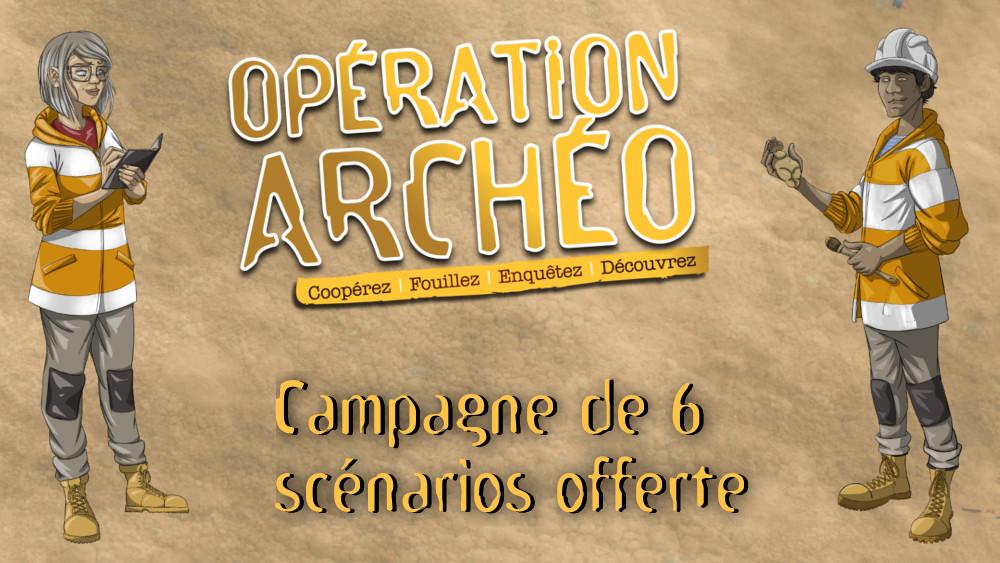 Campagne de 6 scénarios pour le jeu de société Opération Archéo : Nouveaux défis