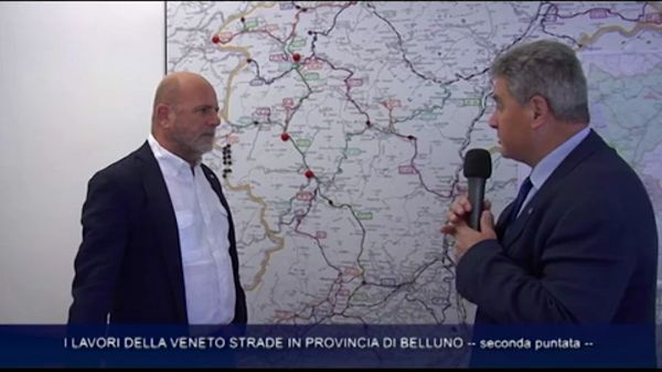 I lavori della Veneto Strade in Provincia di Belluno – seconda puntata – Michele Artusato