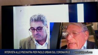 Programma sul Coronavirus con lo Psichiatra Pier Paolo Urbani