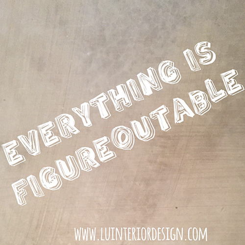 everything is figure outable
