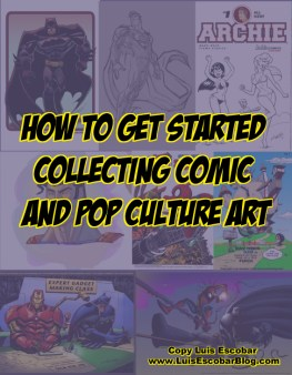 How to Get Started Collecting Comic and Pop Culture Art