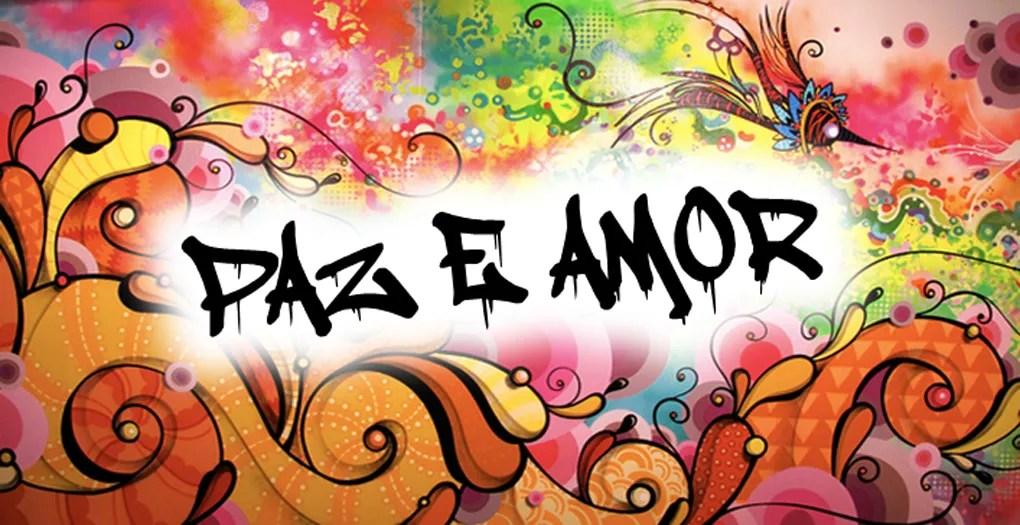 """""""Paz e Amor!"""""""