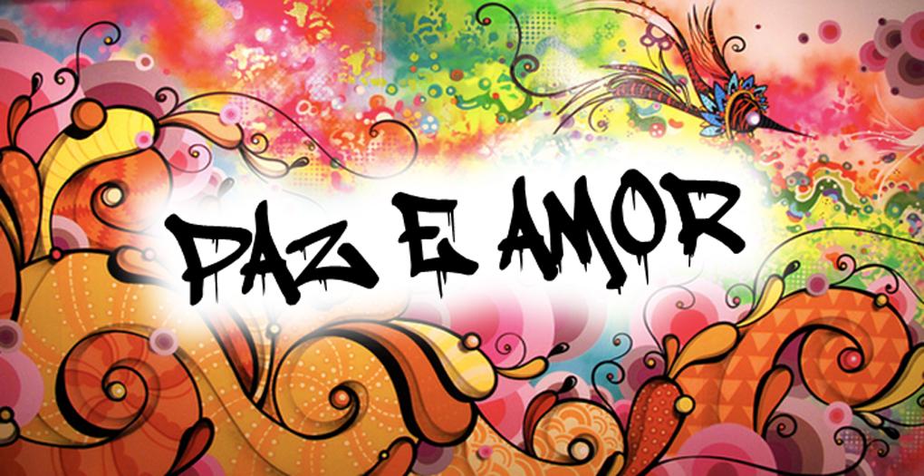 """Paz e Amor!""""   Luiz Carlos Ramos"""